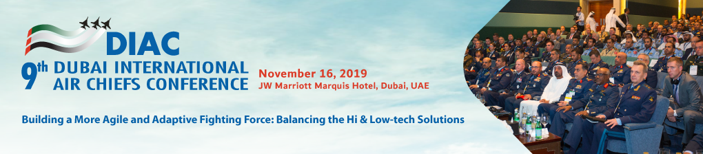 9th Dubai Air Chiefs Conference (DIAC) 2019